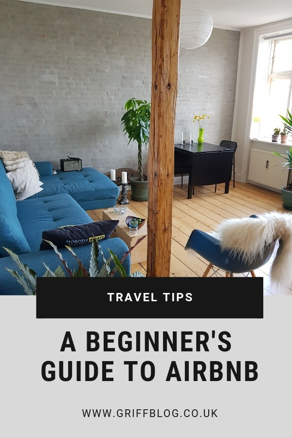 A beginner's guide to Airbnb - Griffblog UK fashion & lifestyle